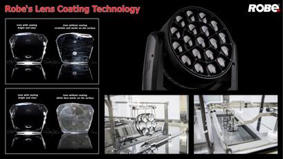 Robe lens coating technology