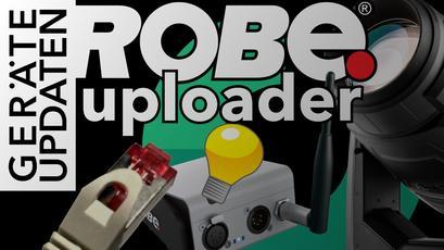 Der Updatevorgang mittels dem Robe Uploader