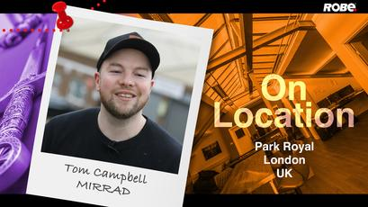 On Location 16 – Tom Campbell at MIRRAD in Park Royal, West London, UK